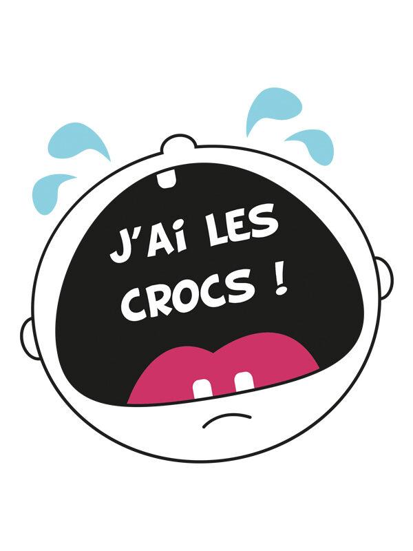 J'ai les crocs